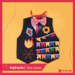 Festa Junina | Inspirações para você