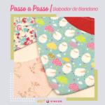 PASSO A PASSO | Babador bandana